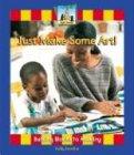 Just Make Some Art! 9781591974819