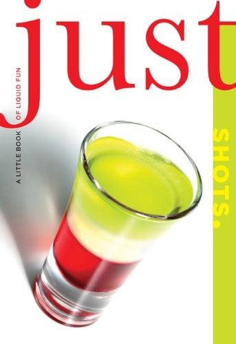 Just Shots 9781599218960