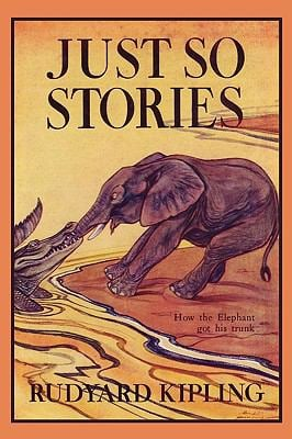 Just So Stories, Illustrated Edition (Yesterday's Classics) 9781599151724