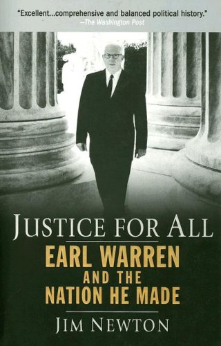 Justice for All: Earl Warren and the Nation He Made 9781594482700