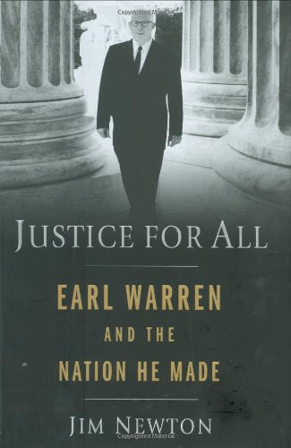 Justice for All: Earl Warren and the Nation He Made 9781594489280