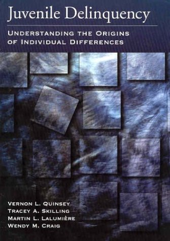 Juvenile Delinquency: Understanding the Origins of Individual Differences 9781591470489