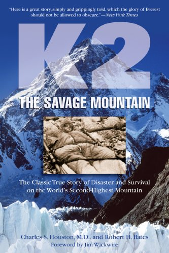 K2, the Savage Mountain: The Classic True Story of Disaster and Survival on the World's Second-Highest Mountain 9781599216089