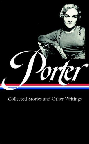Porter - Collected Stories and other Writings