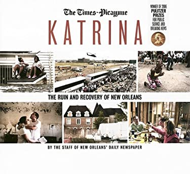 Katrina: The Ruin and Recovery of New Orleans 9781596701847
