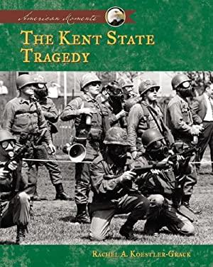 Kent State Tragedy 9781591979340