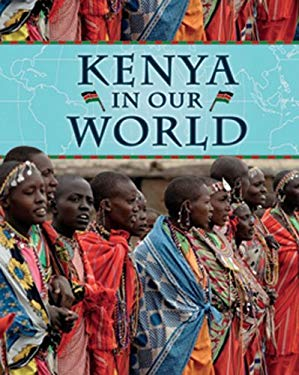 Kenya in Our World 9781599203911