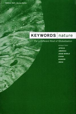 Keywords: Nature: For a Different Kind of Globalization 9781590511091
