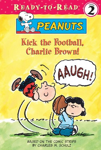 Kick the Football, Charlie Brown! 9781599618036