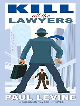 Kill All the Lawyers 9781597226080
