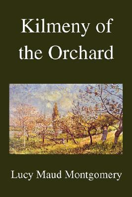 Kilmeny of the Orchard 9781599866017