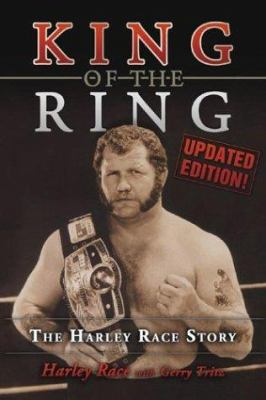 King of the Ring: The Harley Race Story 9781596701625