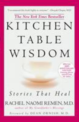Kitchen Table Wisdom: Stories That Heal 9781594482090