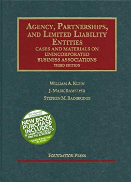 Klein, Ramseyer and Bainbridge's Agency, Partnerships, and Limited Liability Entities: Unincorporated Business Associations, 3D (Interactive) 9781599414973