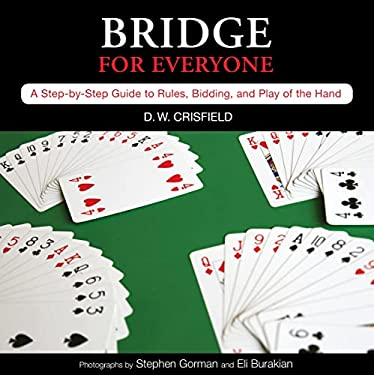 Knack Bridge for Everyone: A Step-By-Step Guide to Rules, Bidding, and Play of the Hand 9781599216157
