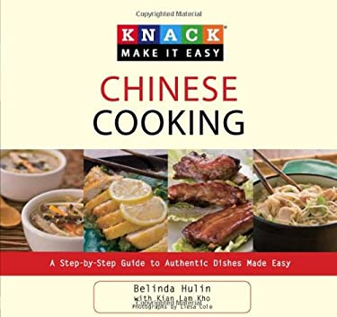 Chinese Cooking: A Step-By-Step Guide to Authentic Dishes Made Easy 9781599216164