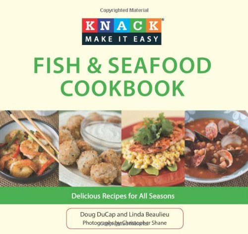 Fish & Seafood Cookbook: Delicious Recipes for All Seasons 9781599219165
