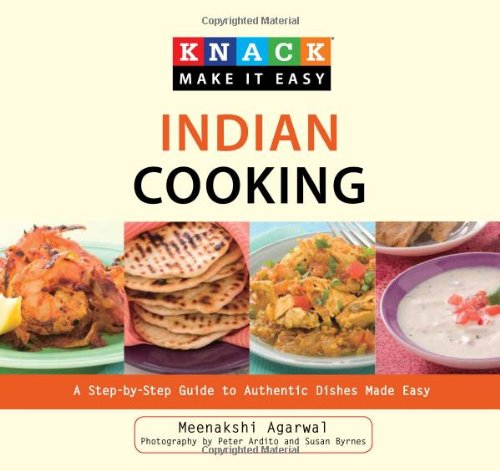Knack Indian Cooking: A Step-By-Step Guide to Authentic Dishes Made Easy 9781599216188