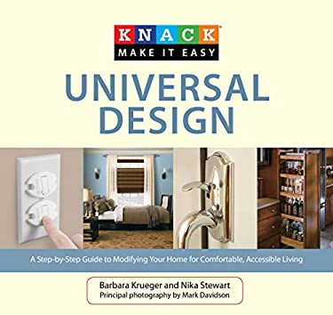 Universal Design: A Step-By-Step Guide to Modifying Your Home for Comfortable, Accessible Living 9781599216133