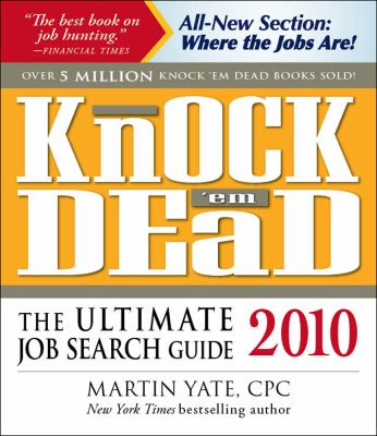 Knock Em Dead: The Ultimate Job Search Guide 9781598697810