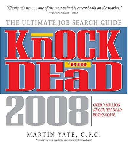 Knock 'em Dead: The Ultimate Job Search Guide 9781598691658