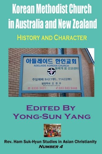 Korean Methodist Church in Australia and New Zealand: History and Character 9781596890817