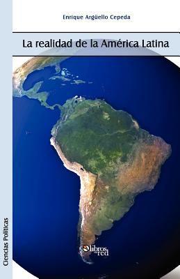 La Realidad de La America Latina 9781597546744