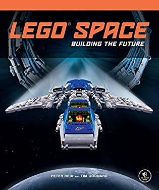 LEGO Space: Building the Future 9781593275211