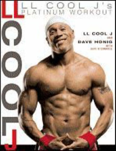 LL Cool J's Platinum Workout 9781594866081