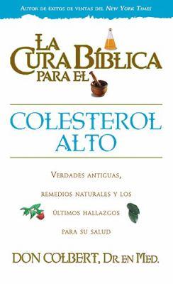 La Cura Biblica Para el Colesterol Alto 9781599794051