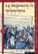La Declaracion de Independencia 9781595157096