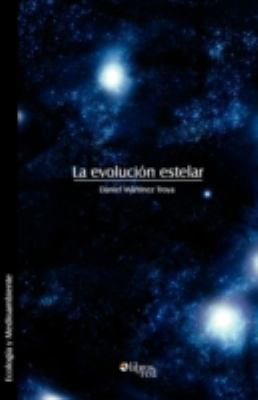La Evolucion Estelar 9781597543835
