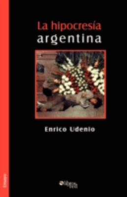 La Hipocresia Argentina 9781597543293