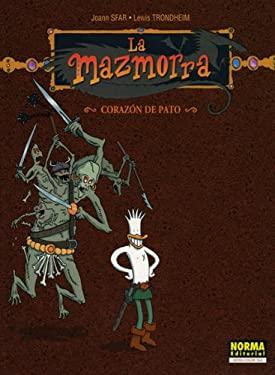 La Mazmorra: Corazon de Pato: The Dungeon: Heart of the Duck = Heart of the Duck 9781594970573