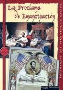 La Proclamacion de Emancipacion 9781595157102