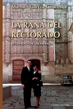 La Rana del Rectorado 9781593882457