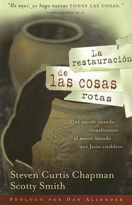 La Restauracion de Las Cosas Rotas 9781591859345