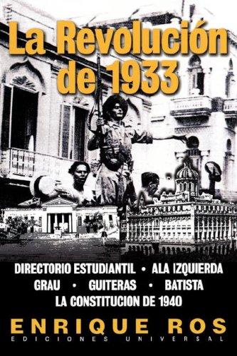 La Revolucion de 1933 9781593880477