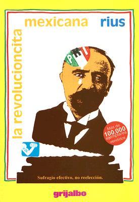 La Revolucioncita Mexicana 9781594971679