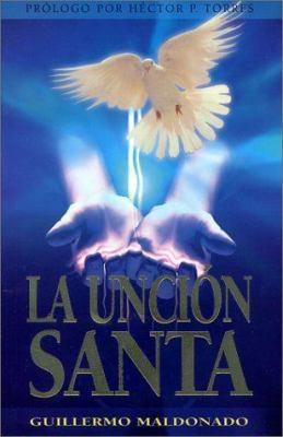 La Uncion Santa 9781592720033