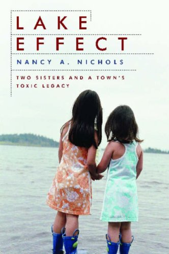 Lake Effect: Two Sisters and a Town's Toxic Legacy 9781597260848