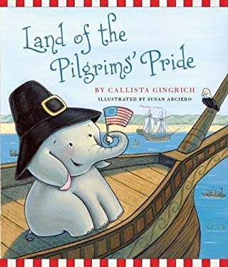 Land of the Pilgrims Pride 9781596988293
