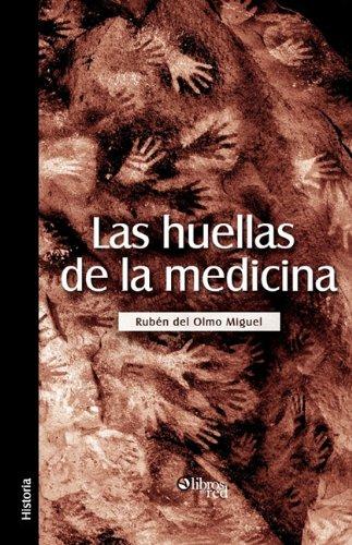 Las Huellas de La Medicina 9781597545402
