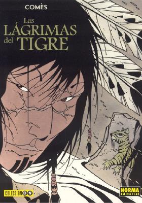 Las Lagrimas del Tigre: Tears of the Tiger 9781594970429