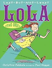 Last-But-Not-Least Lola Going Green 22046691