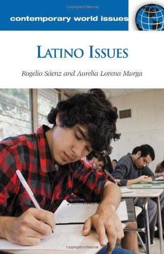 Latino Issues: A Reference Handbook 9781598843149