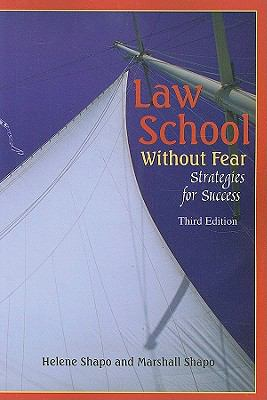 Law School Without Fear: Strategies for Success 9781599414195