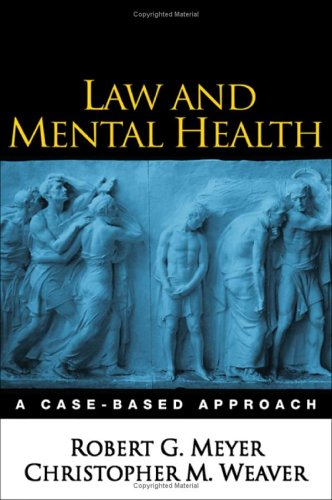 Law and Mental Health: A Case-Based Approach 9781593852214