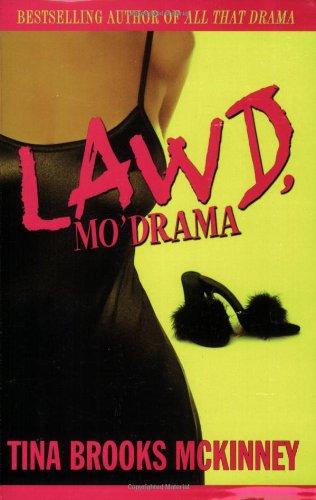 Lawd, Mo' Drama 9781593090524