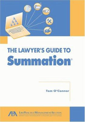 Lawyer's Guide to Summation 9781590313831